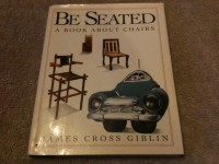 """"""" Be Seated """" a book about chairs. By Goblin"""